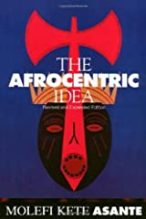 Afrocentric Idea Revised Kindle Edition