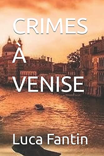 CRIMES À VENISE