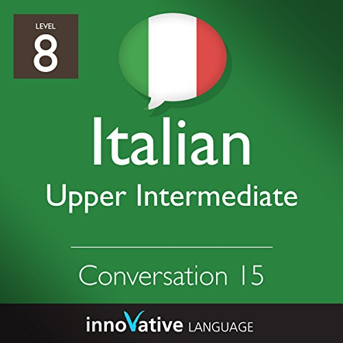 Upper Intermediate Conversation #15 (Italian) audiobook cover art