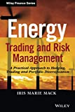 Energy Trading and Risk Management (Wiley Finance)