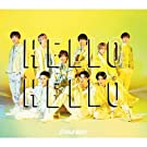 【Snow Man-店舗オリジナル特典(A5サイズクリアファイル(A))付き】HELLO HELLO(初回盤A)(CD+DVD)、[スリーブ仕様、動画A視聴シリアルナンバー封入]