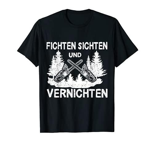 Herren Fichten Sichten Und Vernichten...