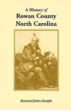 A History of Rowan County, North Carolina