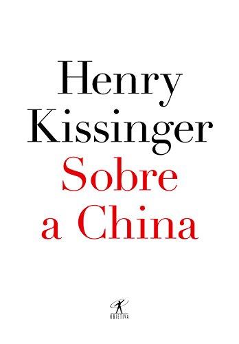 Sobre a China por [Henry Kissinger, Cássio Arantes de Leite]