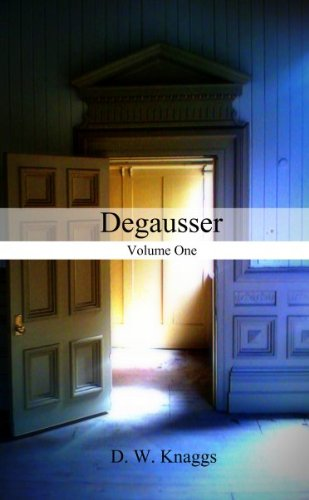 Degausser (English Edition)