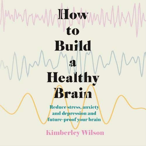 How to Build a Healthy Brain cover art