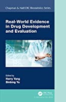 Real-World Evidence in Drug Development and Evaluation (Chapman & Hall/CRC Biostatistics Series)