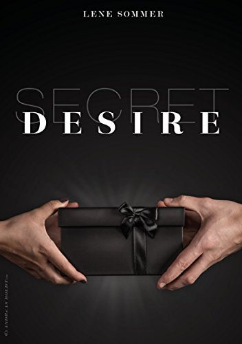 SECRET DESIRE: Kurzgeschichte