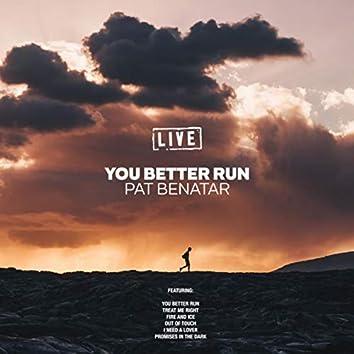 You Better Run (Live)