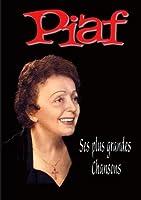 Edith Piaf : Ses plus grandes chansons