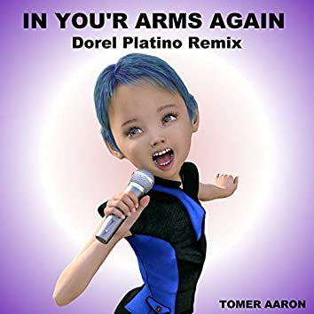 In You'r Arms Again