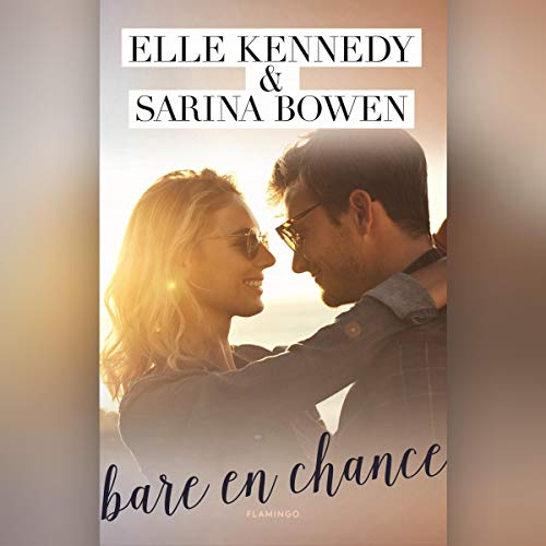 Bare en chance     WAGS 1              By:                                                                                                                                 Elle Kennedy,                                                                                        Sarina Bowen                               Narrated by:                                                                                                                                 Marie Marschner,                                                                                        Christoffer Gregersen                      Length: 10 hrs and 50 mins     Not rated yet     Overall 0.0