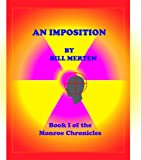 An Imposition (The Monroe Chronicles Book 1) (English Edition)