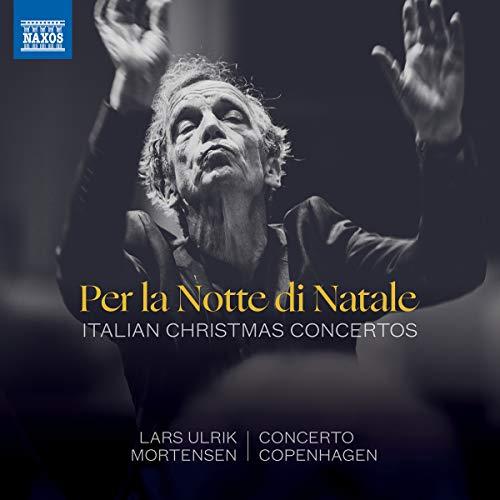 Per La Notte Di Natale - Italian Christmas Concertos