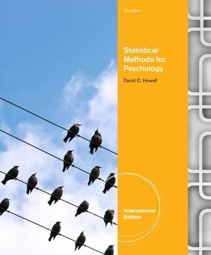 Statistical Methods for Psychology. David Howell