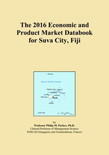 The 2016 Economic and Product Market Databook for Suva City, Fiji
