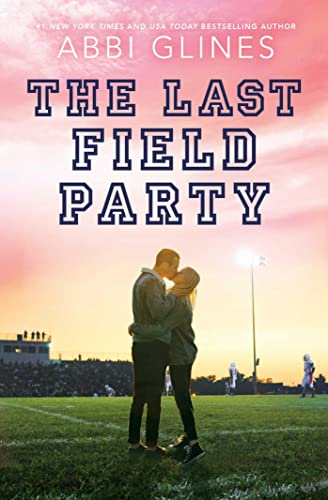The Last Field Party (English Edition)