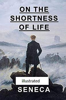 On the Shortness of Life illustrated (English Edition) por [Seneca]