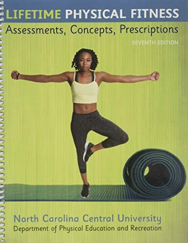 Lifetime Physical Fitness: Assessments, Concepts, Prescriptions