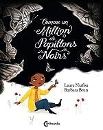Comme un million de papillons noirs de Barbara Brun