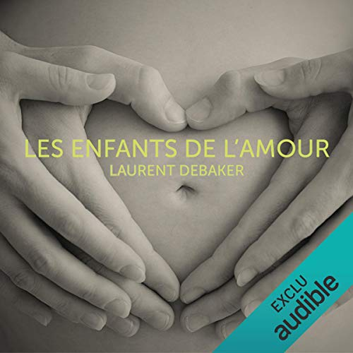 Les enfants de l'amour audiobook cover art