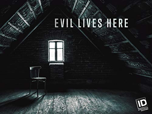 Evil Lives Here Season 6