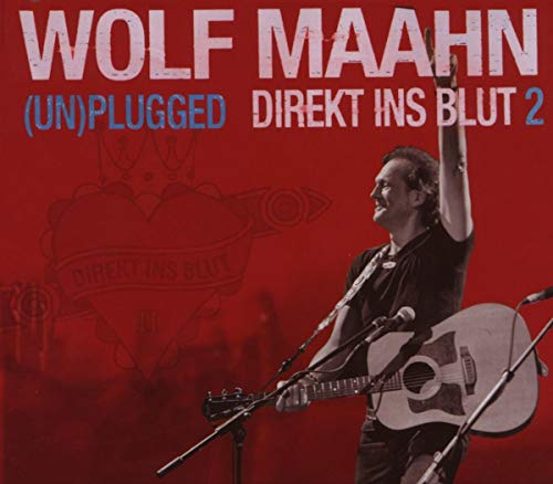 Maahn,Wolf: Direkt Ins Blut 2 - (Un)plugged (Audio CD)