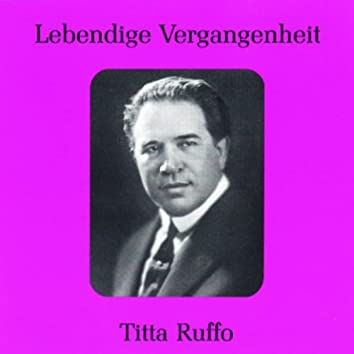 Lebendige Vergangenheit - Titta Ruffo