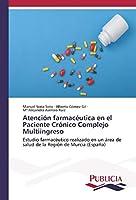 Soria Soto, M: Atención farmacéutica en el Paciente Crónico