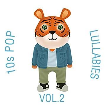 10s Pop Lullabies, Vol. 2