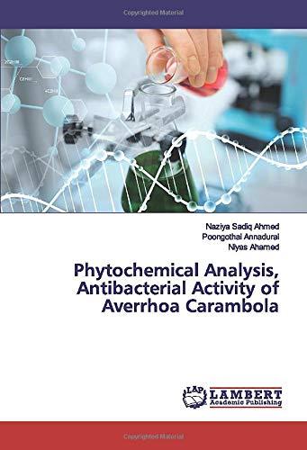Phytochemical Analysis, Antibacterial Activity of Averrhoa Carambola