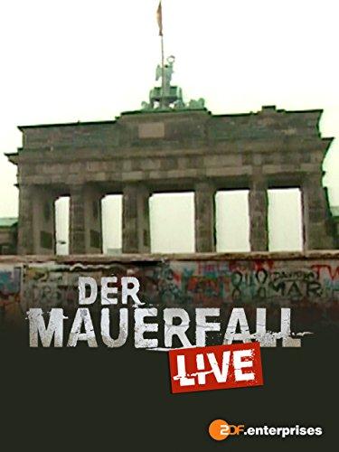 Der Mauerfall live