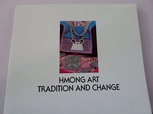 Hmong Art: Tradition and Change