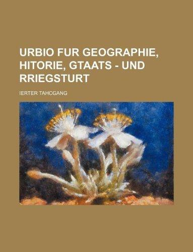 Urbio Fur Geographie, Hitorie, Gtaats - Und Rriegsturt