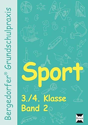Sport - 3./4. Klasse, Band 2 (Bergedorfer® Grundschulpraxis)