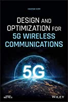 Design and Optimization for 5G Wireless Communications (Wiley - IEEE)