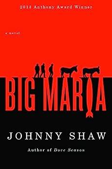 Big Maria by [Johnny Shaw]
