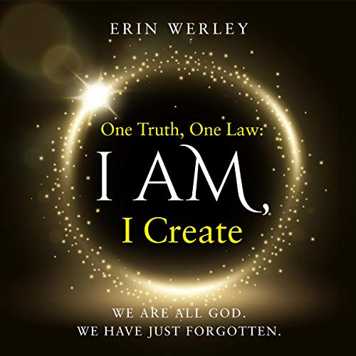 One Truth, One Law: I Am, I Create cover art