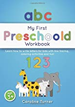 My First Preschoold Workbook: Learn how to write letters for kids with line tracing, coloring activities and fun!