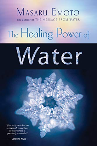 The Healing Power of Water (English Edition)