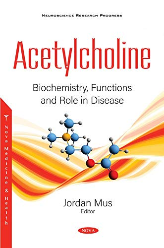 Acetylcholine: Biochemistry, Functions and Role in Disease