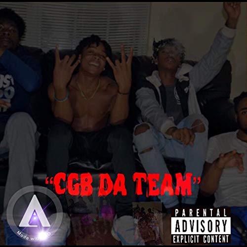 CGB Da Team Mixtape [Explicit]