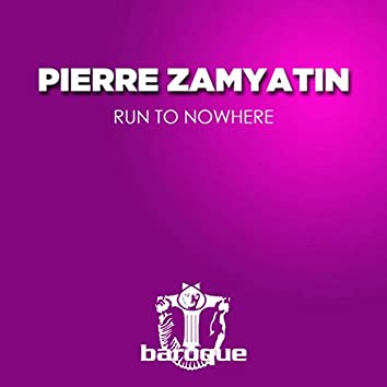 Run to Nowhere