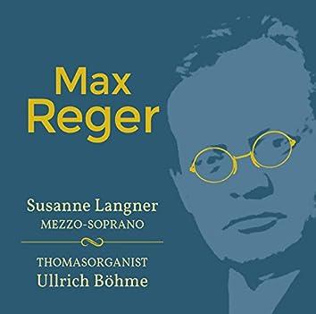 Reger: Works for Voice & Organ