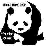 Black & White Bear (Panda Remix) [Explicit]