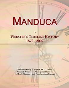 Manduca: Webster's Timeline History, 1870 - 2007