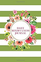 Daily Mindfulness Journal: 120 Pages, Lightly Lined with Sections for Reflections - Olive Green Stripes with Fuchsia Pink & Vibrant Orange Watercolor Flowers