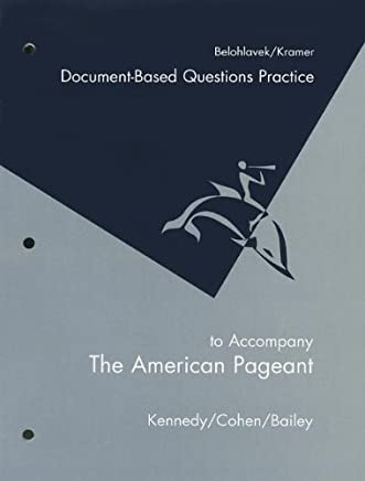 American Pageant Document-Based Questions Practice by David M. Kennedy (2004-10-31)