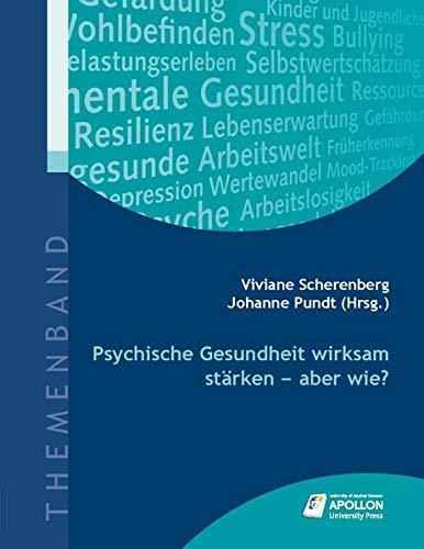 Psychische Gesundheit wirksam stärken - aber wie? (Themenbände)