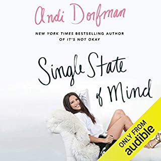 Single State of Mind                   Auteur(s):                                                                                                                                 Andi Dorfman                               Narrateur(s):                                                                                                                                 Andi Dorfman                      Durée: 8 h et 59 min     44 évaluations     Au global 4,1